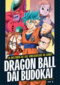 Descargar DRAGON BALL DAI BUDOKAI: LA HISTORIA DE LOS VIDEOJUEGOS DE GOKU gratis pdf - leer online