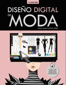 Descargar DISEÑO DIGITAL DE MODA gratis pdf - leer online
