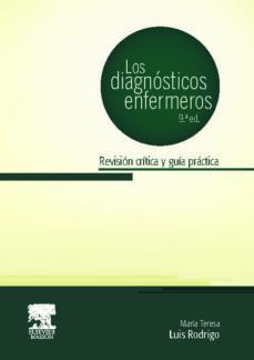 Descargar pdf ebooks para ipad LOS DIAGNOSTICOS ENFERMEROS 9 ED. de MARIA TERESA LUIS RODRIGO
