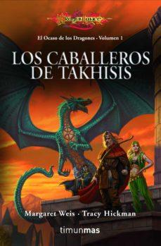 los caballeros de takhisis (bilogia el ocaso de los dragones 1)-margaret weis-tracy hickman-9788448003647