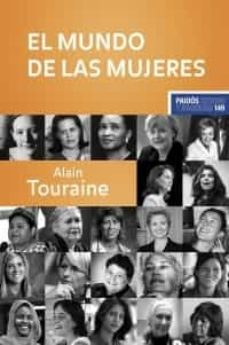el mundo de las mujeres-alain touraine-9788449320347