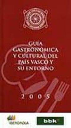 Padella.mx Guia Gastronomica Y Cultural Del Pais Vasco Y Su Entorno 2005 Image