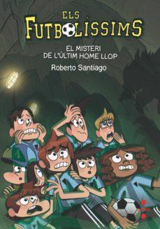 Descargar FUTBOLISSIMS 16: EL MISTERI DE L ULTIM HOME LLOP gratis pdf - leer online