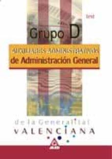 Chapultepecuno.mx Grupo D De Administracion General De La Generalitat Valenciana. A Uxiliares Administrativos. Test Image