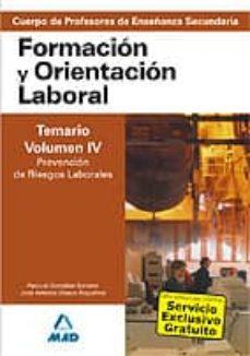 Costosdelaimpunidad.mx Cuerpo De Profesores De Enseñanza Secundaria: Formacion Y Orienta Cion Laboral: Temario (Vol. 4): Prevencion De Riesgos Laborales Image