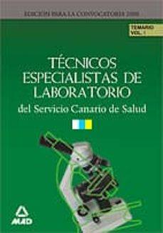 Encuentroelemadrid.es Tecnicos Especialistas De Laboratorio Del Servicio Canario De Sal Ud. Temario Volumen I Image