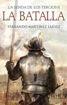 Ojpa.es La Batalla (La Senda De Los Tercios 2) Image