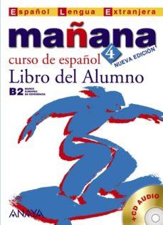 Lofficielhommes.es Mañana 4: Libro Del Alumno (B2 Nivel Superior) (Incluye Audio-cd) (Español Lengua Extranjera) Image