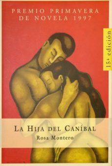 Bressoamisuradi.it La Hija Del Canibal (Premio Primavera De Novela 1997) Image