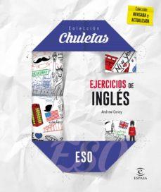 ejercicios de inglés para la eso (chuletas 2016)-9788467044447