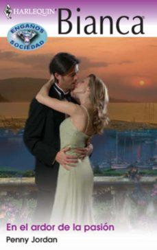 en el ardor de la pasión (ebook)-penny jordan-9788468717647