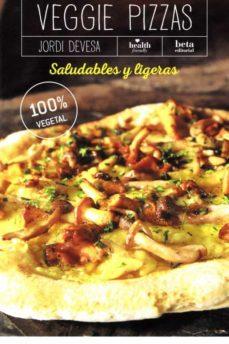 veggie pizzas: saludables y ligeras-9788470914447