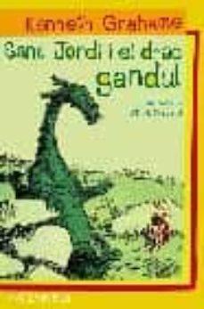 sant jordi i el drac gandul-kenneth grahame-9788475969947