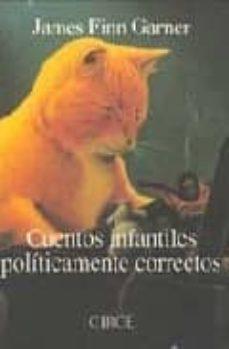 cuentos infantiles politicamente correctos-james finn garner-james finn garner-9788477651147