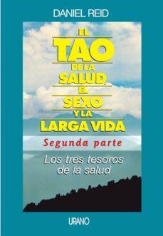Titantitan.mx El Tao De La Salud, El Sexo Y La Larga Vida: Segunda Parte Los Tr Es Tesoros De La Salud Image