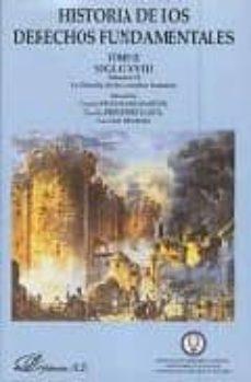 Descargar HISTORIA DE LOS DERECHOS FUNDAMENTALES : SIGLO XVIII  LA FILOSOFIA DE LOS DERECHOS HUMANOS gratis pdf - leer online