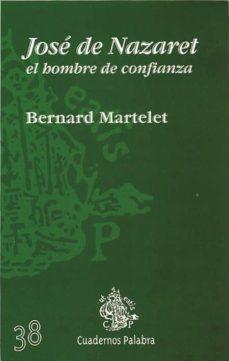 Vinisenzatrucco.it Jose De Nazaret, El Hombre De Confianza (4ª Ed.) Image
