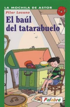 el baul del tatarabuelo-pilar lozano carbayo-9788482398747