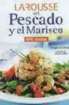 Inmaswan.es Larousse Del Pescado Y El Marisco (Premio Gourmand World Cookbook Award 2004) Image