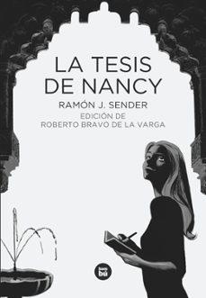 Descarga gratuita de Google ebook store LA TESIS DE NANCY 9788483432747 de RAMON J. SENDER