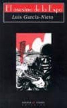 Libros para descargar en iphone EL ASESINO DE LA EXPO de LUIS GARCIA-NIETO 9788483747247