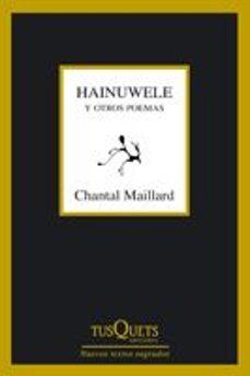Buscar libros electrónicos de descarga gratuita HAINUWELE Y OTROS POEMAS (INCLUYE CD)