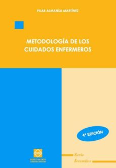 Followusmedia.es Metodologia De Los Cuidados Enfermeros (4ª Ed) Image