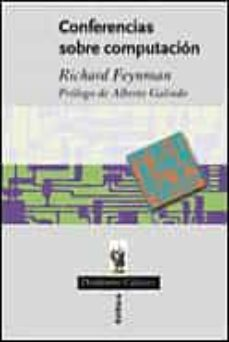 conferencias sobre computacion-richard phillips feynman-9788484324447