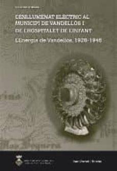 Eldeportedealbacete.es L Enllumenat Elèctric Al Municipi De Vandellòs I L Hospitalet De L Infant:l Energia De Vandellòs, 1928-1945 Image