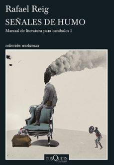 Curiouscongress.es Señales De Humo: Manual De Literatura Para Canibales 1 Image