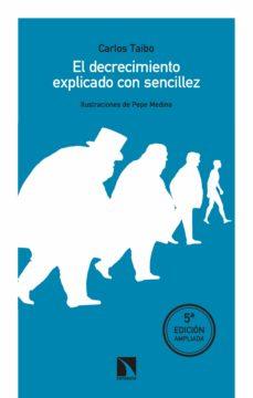 el decrecimiento explicado con sencillez (ebook)-carlos taibo-9788490976647