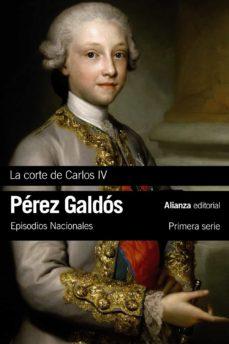 Descarga de audiolibros de Rapidshare LA CORTE DE CARLOS IV (EPISODIOS NACIONALES, 2 / PRIMERA SERIE) de BENITO PEREZ GALDOS (Spanish Edition)