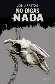 Nuevos ebooks descargados NO DIGAS NADA (SAGA DETECTIVE TOURE 6) de JON ARRETXE