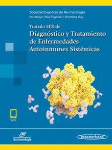 Internet gratis descargar libros nuevos TRATADO SER DE DIAGNÓSTICO Y TRATAMIENTO DE ENFERMEDADES AUTOINMU NES SISTÉMICAS de VV.AA  (Literatura española)