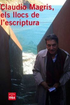 Inmaswan.es Claudio Magris: Els Llocs De L Escriptura Image