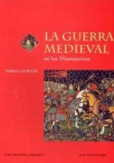 Cdaea.es La Guerra Medieval (Manuscritos Medievales) Image