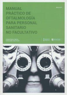 manual práctico de oftalmología para personal no facultativo-9788493847647