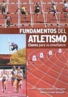 fundamentos del atletismo-alfonso valero valenzuela-9788495353047