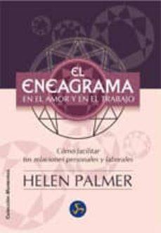 Srazceskychbohemu.cz El Eneagrama En El Amor Y En El Trabajo: Como Comprender Y Facili Tar Tus Relaciones Personales Y Laborales (2ª Ed.) Image
