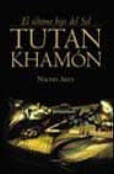 Upgrade6a.es Tutankamon: El Ultimo Hijo Del Sol Image