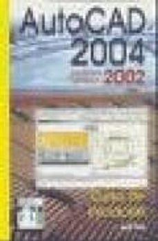 AUTOCAD 2004. INCLUYE VERSION 2002 (CURSO DE INICIACION) - JORDI CROS FERRANDIZ | Adahalicante.org