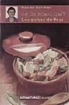 Vinisenzatrucco.it ¿Y De Comer Que? Los Guisos De Pepi Image