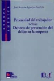 Viamistica.es Privacidad Del Trabajador Versus Deberes De Prevencion Del Delito En La Empresa Image