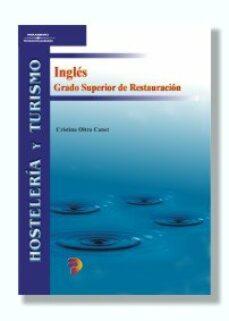 Ingles Grado Superior De Restauracion Hosteleria Y Turismo Cristina Oltra Canet Comprar Libro 9788497320047