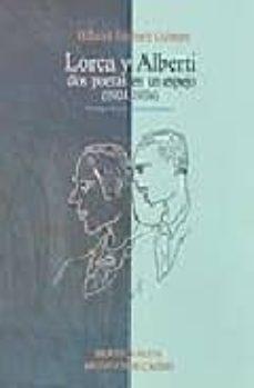 lorca y alberti: dos poetas en un espejo (1924-1936)-hilario jimenez gomez-9788497421447