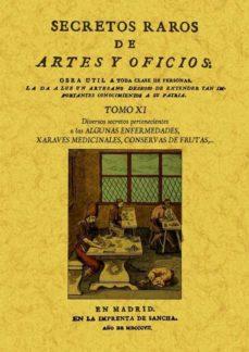 Descargar ebook epub SECRETOS RAROS DE ARTES Y OFICIOS (TOMO 11) (ED. FACSIMIL) (Spanish Edition)