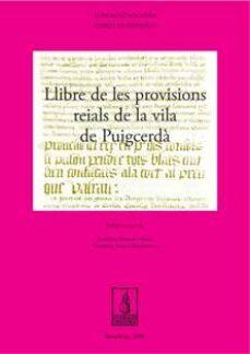 Vinisenzatrucco.it Llibre De Les Provisions Reials De La Vila De Puigcerda Image