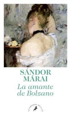 Libros electrónicos para descargar. LA AMANTE DE BOLZANO de SANDOR MARAI (Spanish Edition) 9788498385847 iBook PDB DJVU