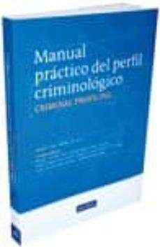Descargar MANUAL PRACTICO DEL PERFIL CRIMINOLOGICO gratis pdf - leer online