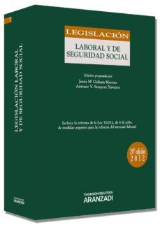 Inciertagloria.es Legislacion Laboral Y De Seguridad Social (Adaptado A La Ley Refo Rma Laboral) (20ª Ed.) Image